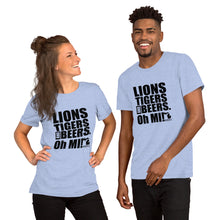 Load image into Gallery viewer, Lions Tigers and Beers. Oh MI! Short-Sleeve Unisex T-Shirt - MIbeers