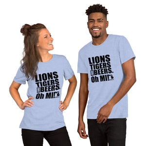 Lions Tigers and Beers. Oh MI! Short-Sleeve Unisex T-Shirt - MIbeers