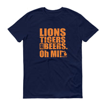 Load image into Gallery viewer, Lions, Tigers and Beers. Oh MI! (Men's Short-Sleeve T-Shirt, Navy) - MIbeers