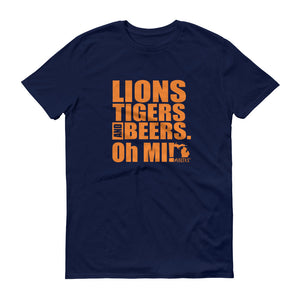 Lions, Tigers and Beers. Oh MI! (Men's Short-Sleeve T-Shirt, Navy) - MIbeers