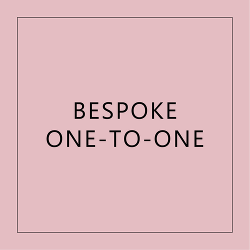 Bespoke One to One