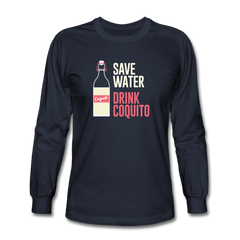 Save Water Drink Coquito Unisex Long Sleeve T-Shirt Navy - navy