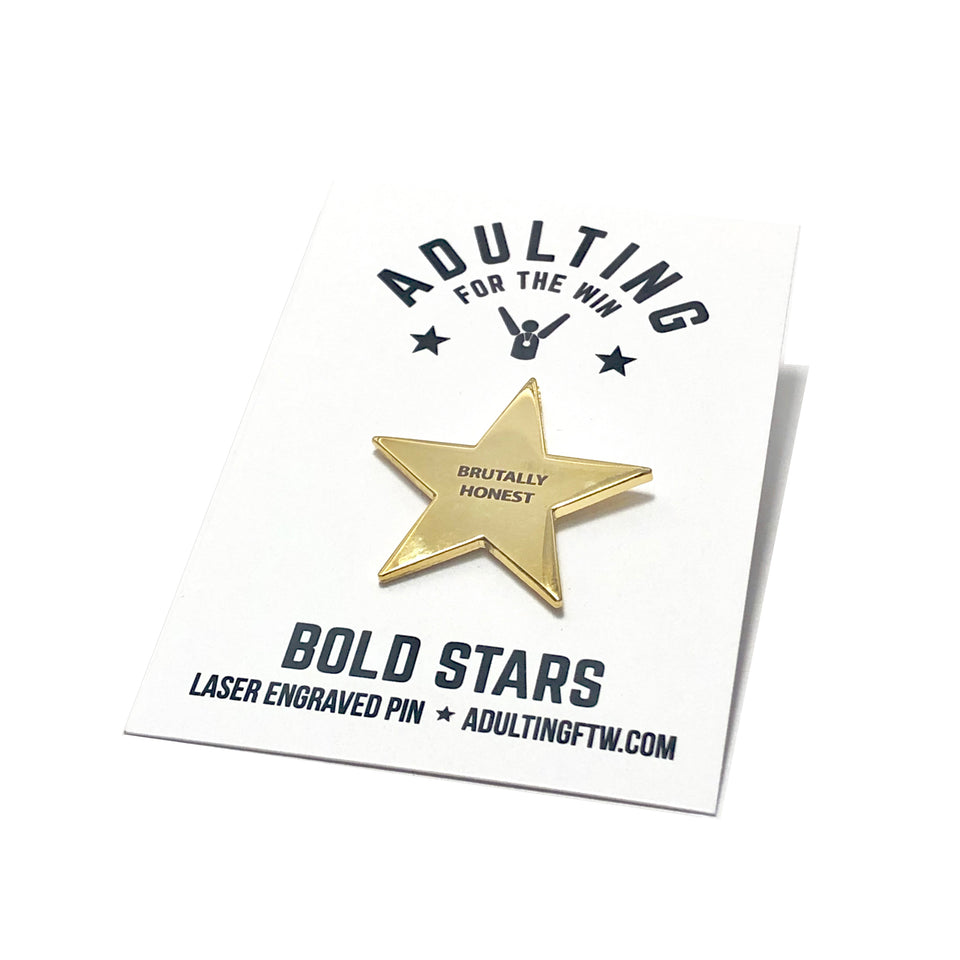 Brutally Honest - Bold Star Pin