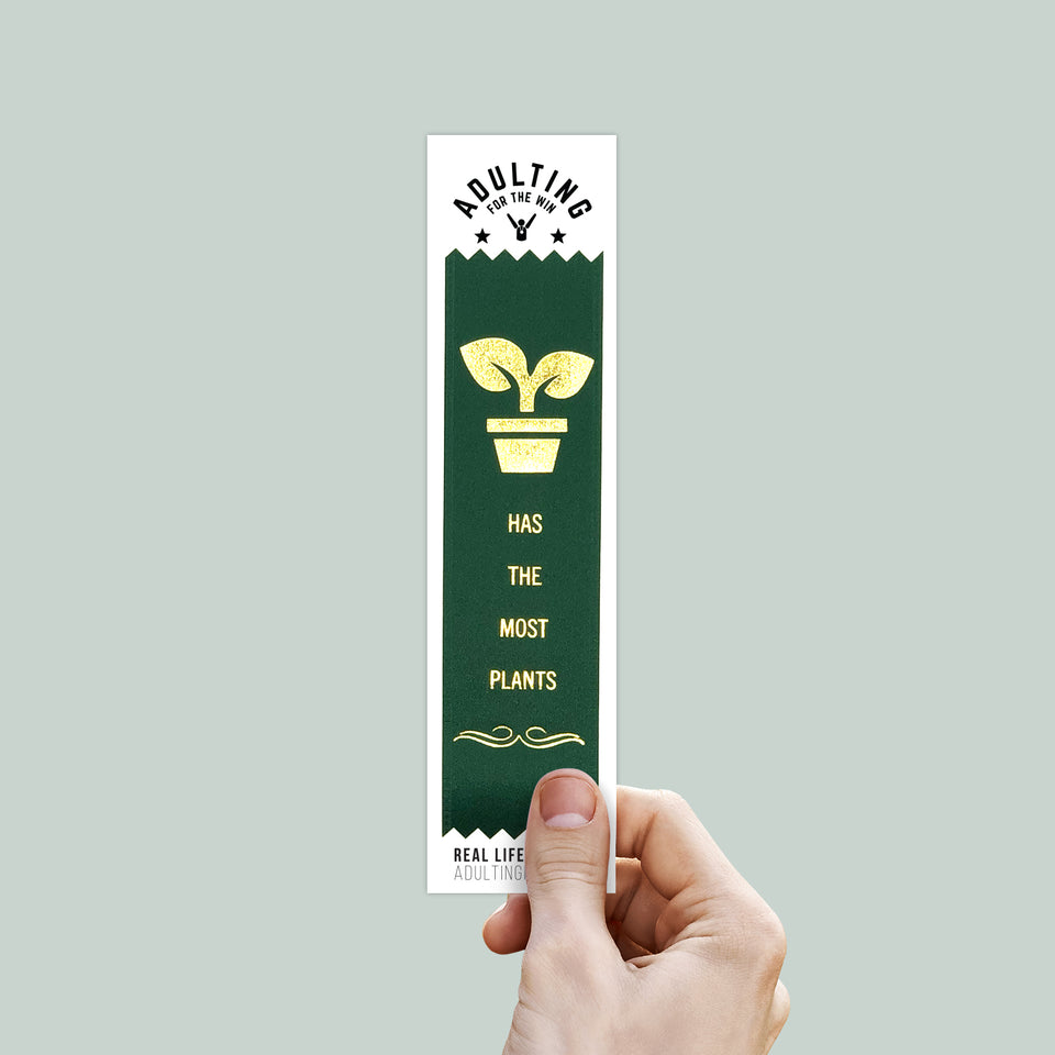 Has The Most Plants - Adulting Award Ribbon