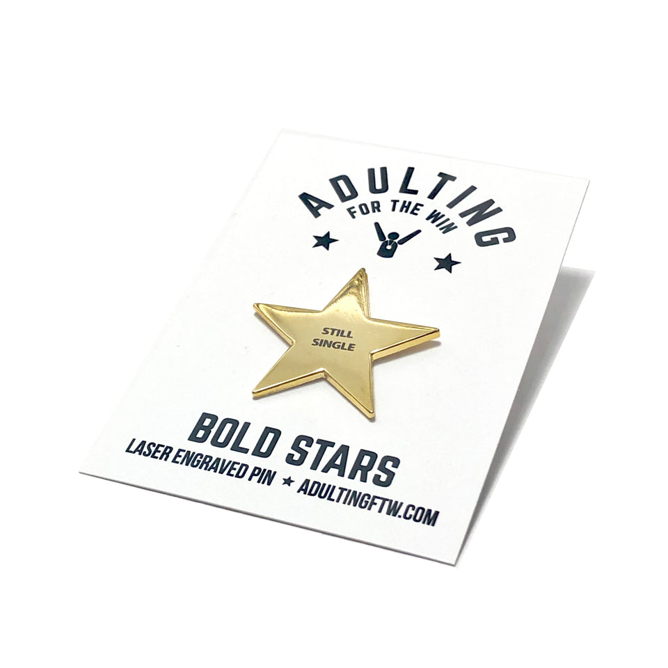 Still Single - Bold Star Pin