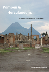 Pompeii & Herculaneum: Practise Examination Questions (2019 Second Edition)