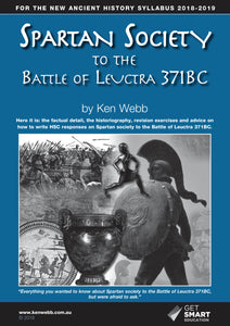 Spartan Society to the Battle of Leuctra 371BC