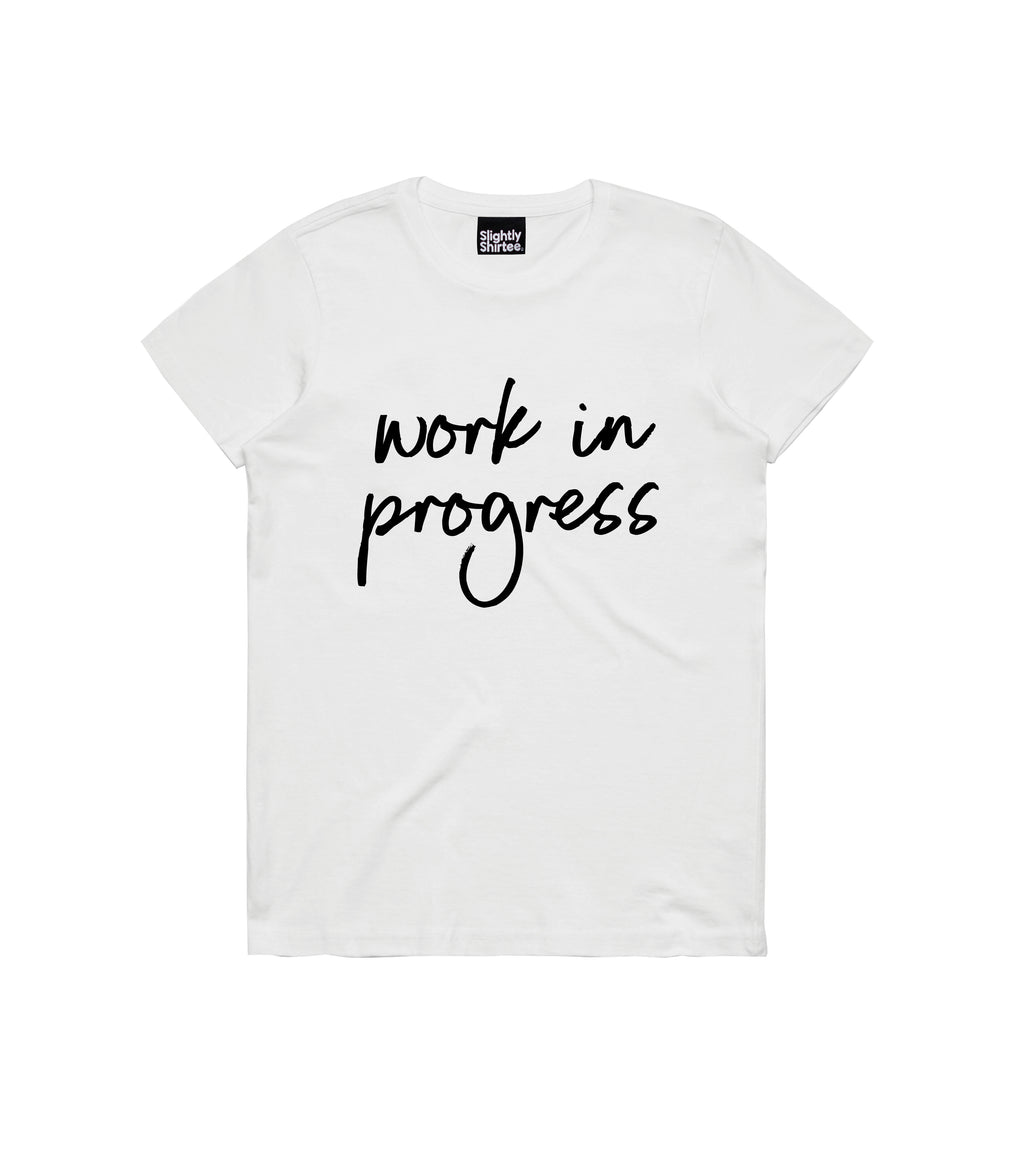 Work in Progress - White tee