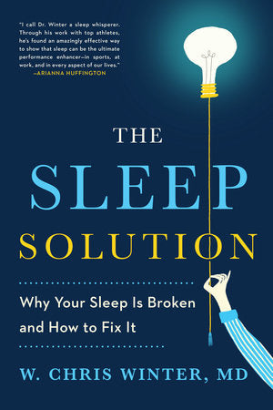 Recommended reading - The Sleep Solution by Dr Chris Winter