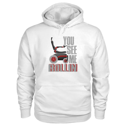 You See Me Rollin Hoodie - JustMobilityScooters.com