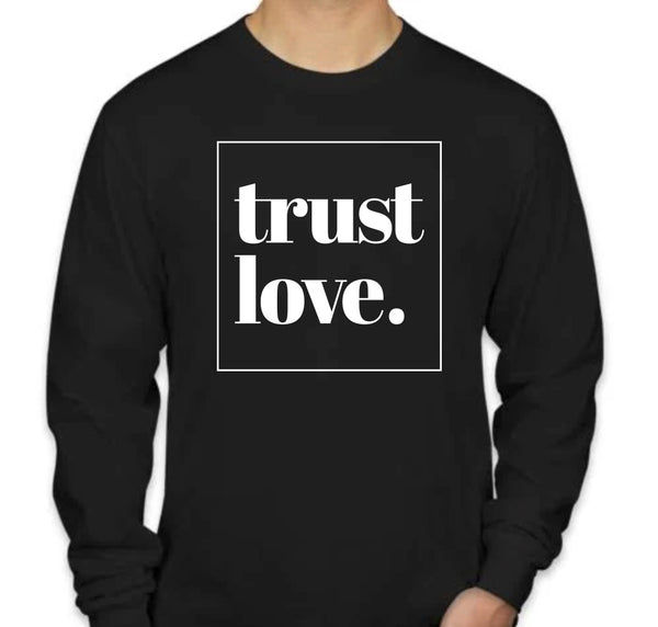 Trust Love Long Sleeve - Black