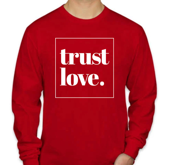 Trust Love Long Sleeve - Red
