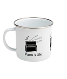 """Piano is Life"" - Enamel Mug"