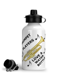 Trumpet Players Love A Water Bottle - Aluminium Sports Hot/Cold Drinks Bottle