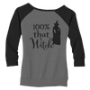 100% That Witch Ladies Wide Neck Sweatshirt - Haunt Shirts