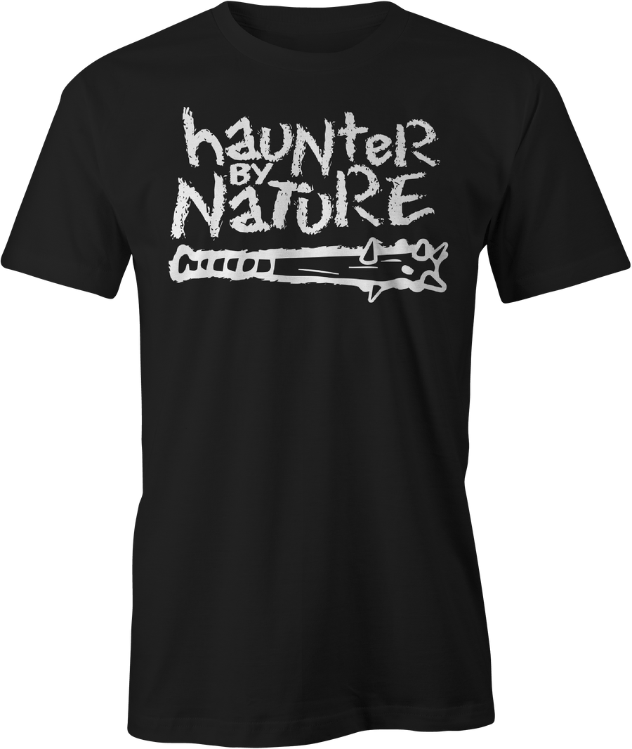 Haunter by Nature - Haunt Shirts