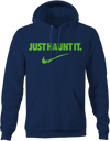 Just Haunt It - Haunt Shirts