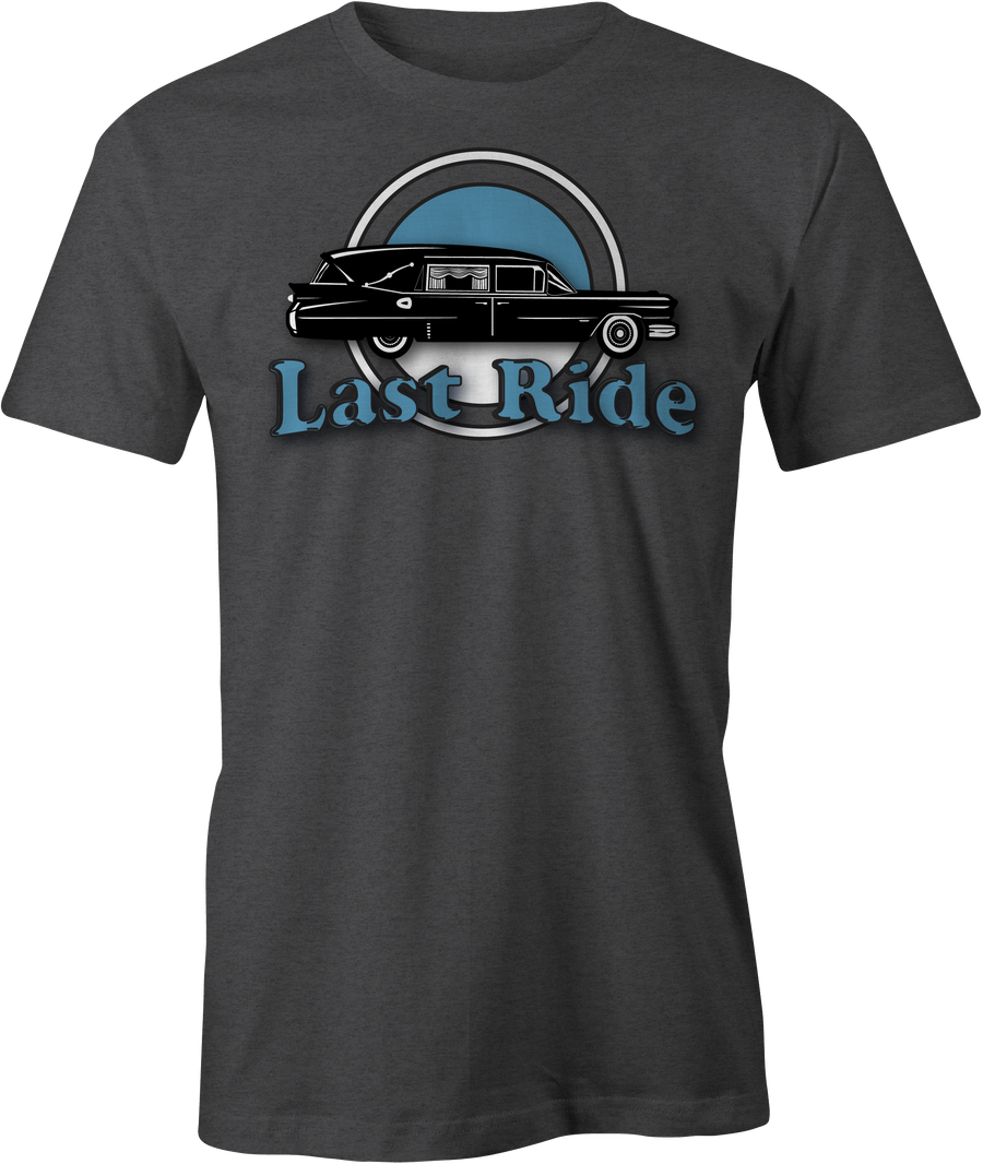 Last Ride Caddy - Haunt Shirts