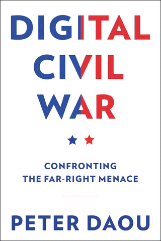 DIGITAL CIVIL WAR: CONFRONTING THE FAR-RIGHT MENACE