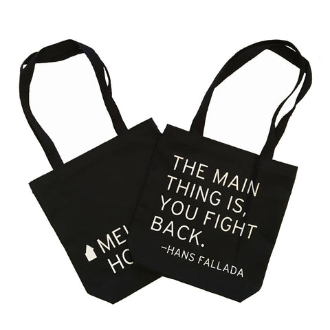 """The main thing is, you fight back"" Tote Bag"