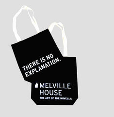 """There is No Explanation"" tote bag"