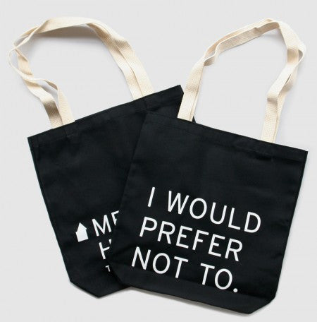 """I Would Prefer Not To"" Tote Bag"
