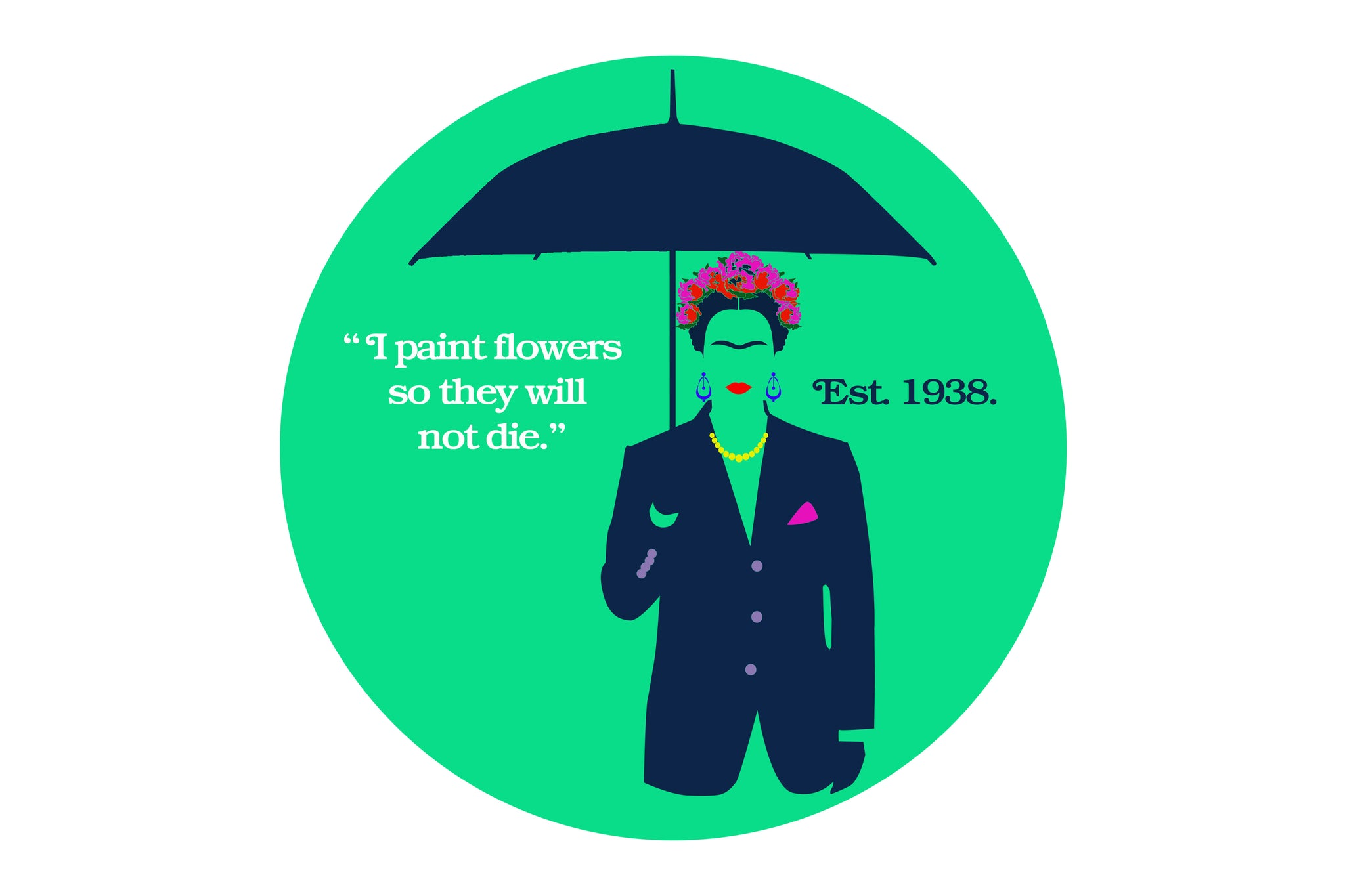 """Illustration of a woman holding an umbrella wearing flowers in her hair. """"I paint flowers so they will not die"""". Established 1938."""