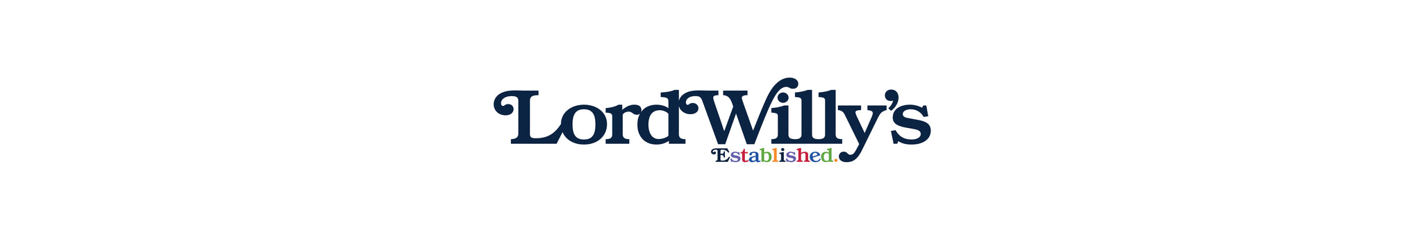 Lord Willy's. Established.