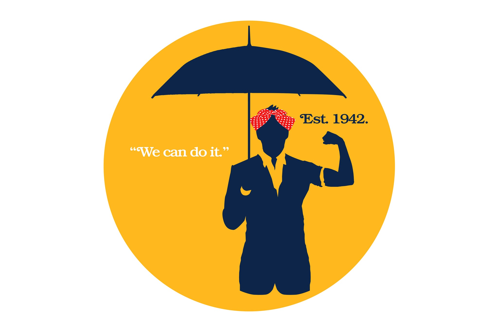 """Image of a woman in headscarf holding an umbrella. Quote """"We can do it."""". Established 1942."""
