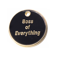 Boss of Everything Engraved Pet Tag
