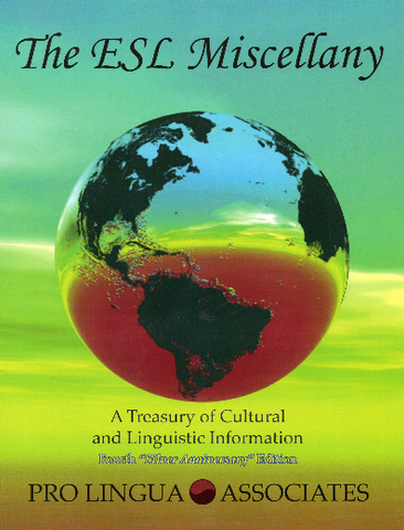 The ESL Miscellany: A Treasury of Cultural & Linguistic Information, 4th Edition