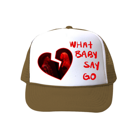 What Baby Say Go Trucker Hat