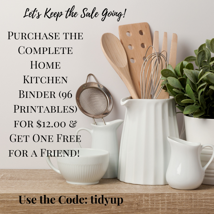 Purchase the Home Kitchen Binder for $12 & Receive Another One FREE! Use the Code: tidyup