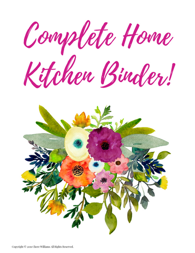 Complete Home Kitchen Binder: 96 Printables!