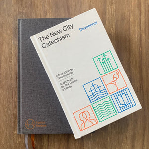 Planner + The New City Catechism