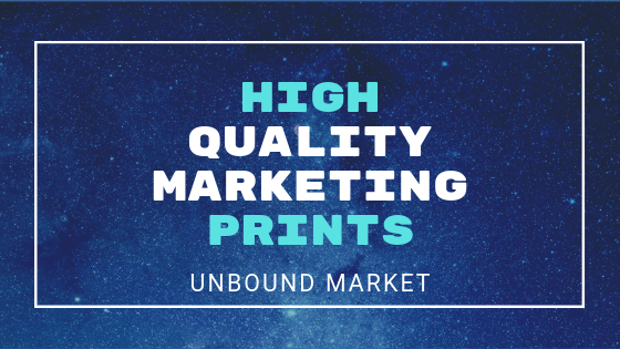 High Quality Marketing Prints