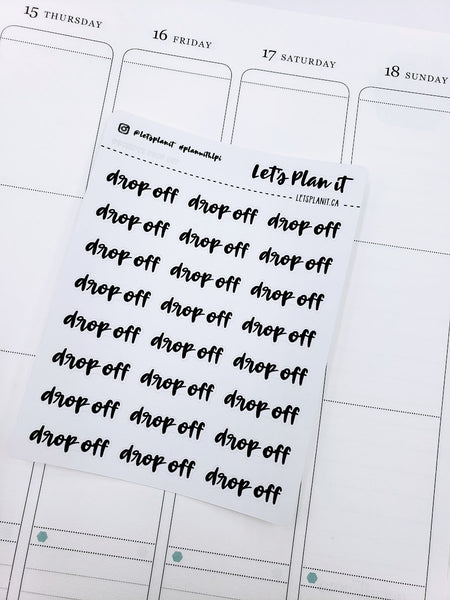 Drop Off | monochrome cursive script | Planner stickers | Stickers for Planners