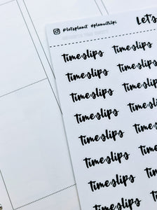 Time slips | monochrome cursive script | Planner stickers | Stickers for Planners