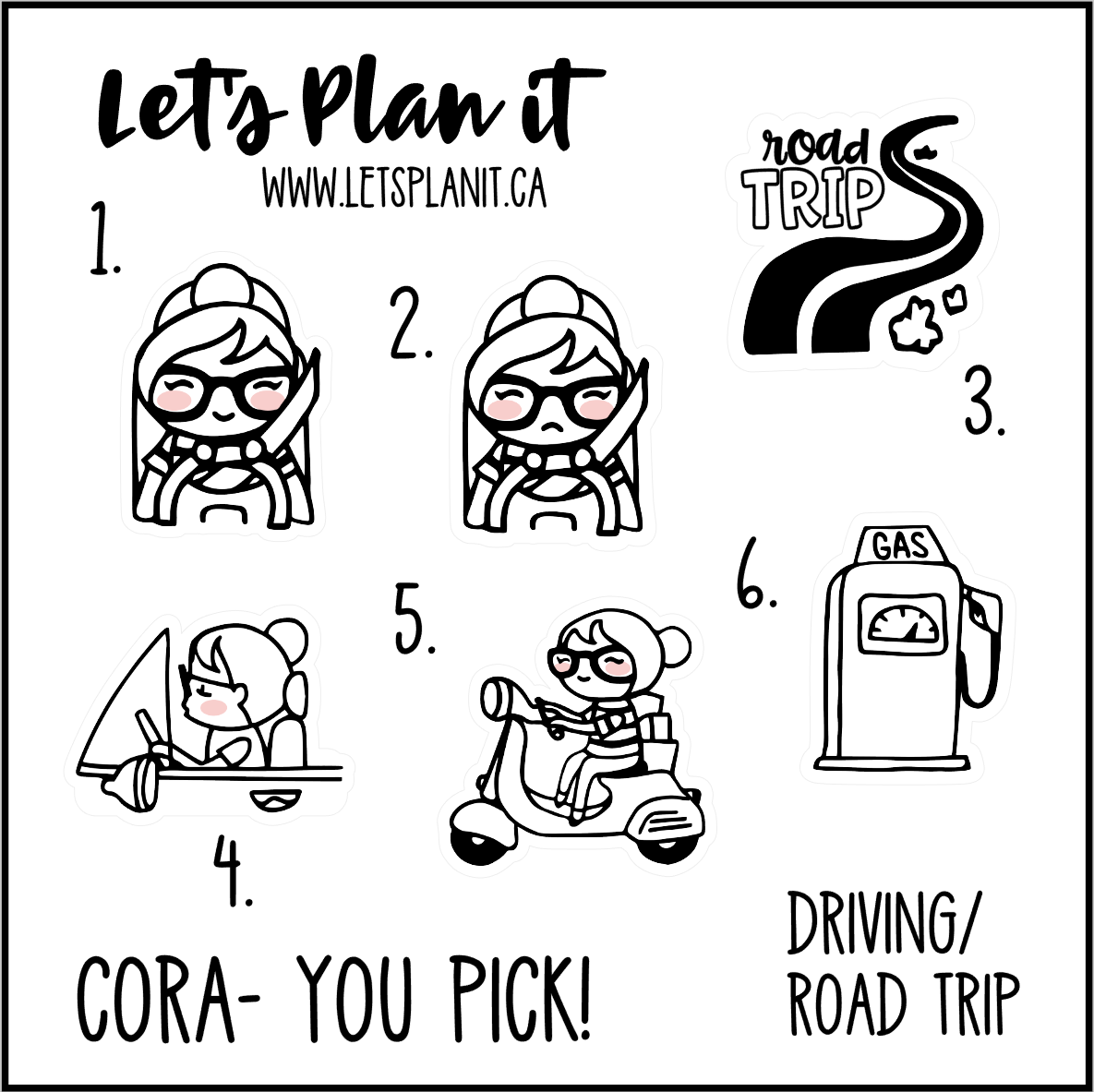 Cora-u-pick- Road Trip/ Driving