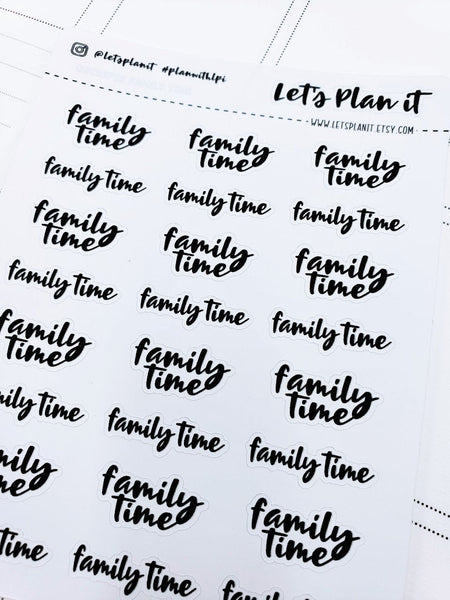 Family Time | monochrome cursive script planner stickers