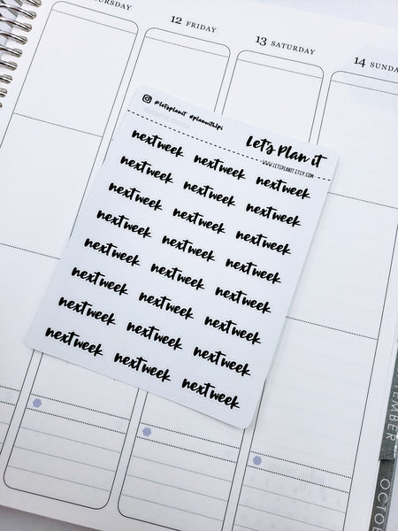 Next Week | monochrome cursive script | Planner stickers | Stickers for Planners