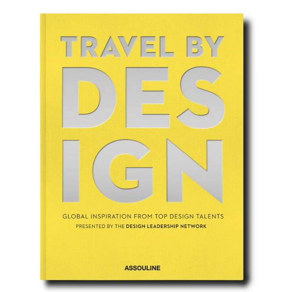 ASSOULINE -Travel by Design-Global Inspiration from top Design Talents