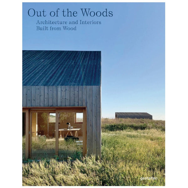 Gestalten_Out of the Woods_Architecture and Interiors Built from Wood