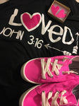 Loved John 3:16 Shirt