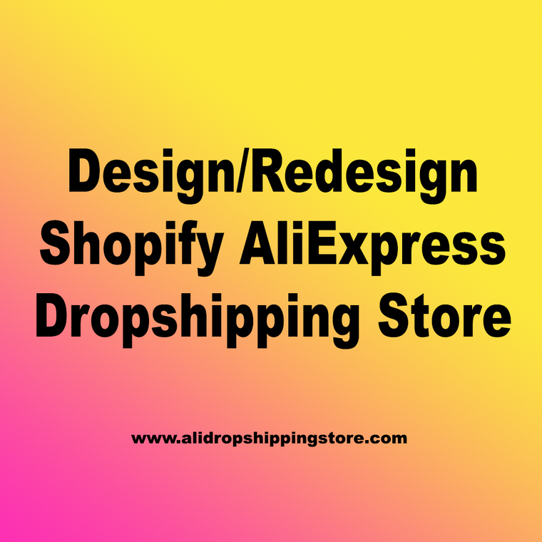 We Will Customize, Design or Redesign Your Shopify Store To Make It Eye-Catchy & Professional