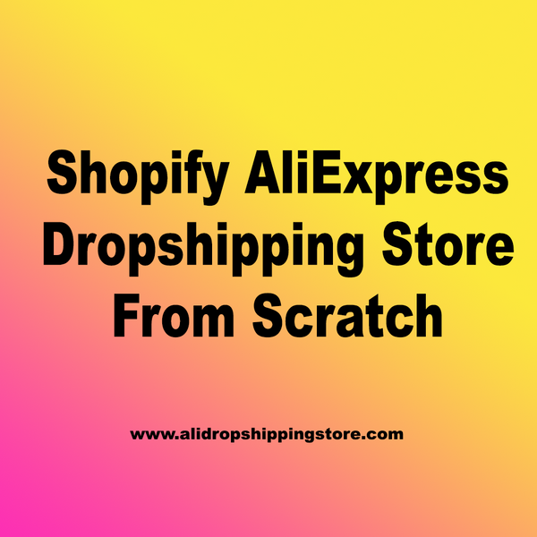 We will make premium shopify alexpress dropshipping store from scratch. Home based business.
