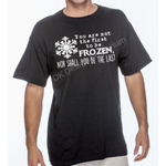 "Frozen Maelstrom Mashup Unisex T-Shirt - ""You are not the first, nor shall you be the last"" Design"