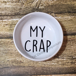 My Crap Design Ceramic Ring Dish
