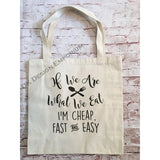 If We Are What We Eat Canvas Tote Bag