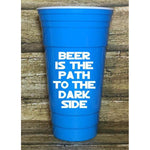 Beer is the Dark Side Plastic Tumbler